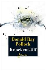 littérature,roman,nouvelles,books,donald ray pollock,knockemstiff