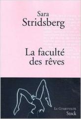litérature,roman,livre,books,sara stridsberg,la faculté des rêves