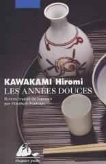 litérature,roman,livre,books,kawakami hiromi,les années douces